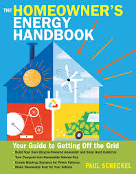 energy efficient home design books the homeowner u0027s energy handbook your guide to getting off the