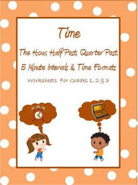 time the hour half past quarter to u0026 past time formats worksheets