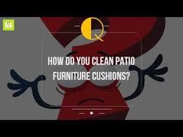 Washing Patio Cushions How Do You Clean Patio Furniture Cushions Youtube