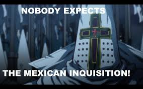 Spanish Inquisition Meme - i disagree everyone expects the spanish inquisition but they never