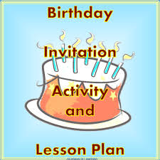 birthday invitation activity and lesson plan by pimentm teaching