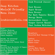 snap kitchen snap kitchen whole30 loubies and lulu