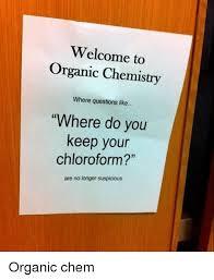 Funny Chemistry Memes - 25 best memes about organic chem organic chem memes