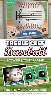 treble clef baseball powerpoint game for music class music