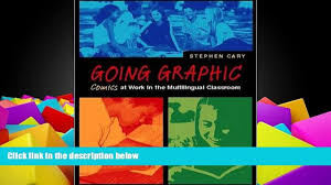 download stephen cary going graphic comics at work in the
