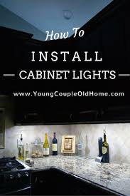 wiring under cabinet lights best 25 installing under cabinet lighting ideas on pinterest