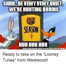 Looney Tunes Meme - werehunting bruins season a huh huh huh giflipcom