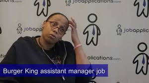 Career At Burger King Burger King Interview Assistant Manager Youtube