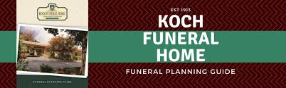 funeral planning guide funeral planning guide koch funeral home state college pennsyl