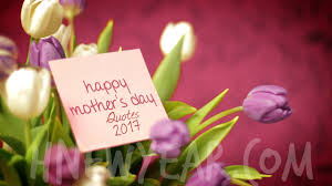 49 mother u0027s day quotes 2017 inspirational wishes sms for mom