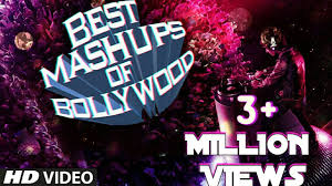 best mashups of bollywood best bollywood mashup songs of all