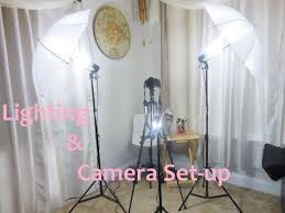 camera and lighting for youtube videos lighting and camera set up for youtube videos requested youtube