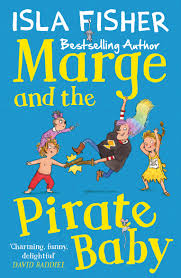marge and the pirate baby isla fisher illustrated by eglantine