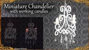 chandelier youtube working miniature chandelier wire tutorial youtube