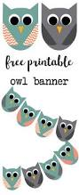 free printable owl banner owl party paper trail design