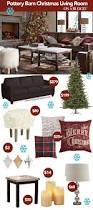 pottery barn livingroom pottery barn christmas living room makeover on a budget pottery