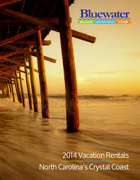 2014 crystal coast vacation rental catalog by bluewater vacation