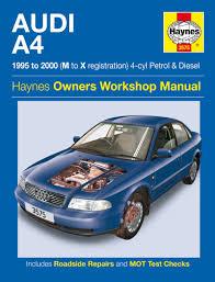 audi a4 petrol u0026 diesel 95 00 haynes repair manual haynes