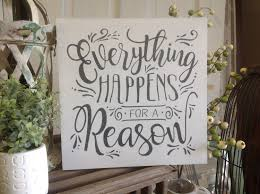 Home Decor Wooden Signs Everything Happens For A Reason White Wood Sign Home Decor