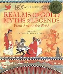 realms of gold myths and legends from around the world kady