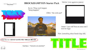 Big Booty Bitches Meme - just how much does kevin talk about being gay brockhton