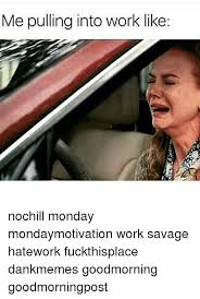 Hate Work Meme - funny for funny hate work memes www funnyton com