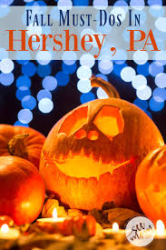 the complete list of must dos in hershey pa this fall see mom click there s so much to do in the sweetest place on earth this fall here s the