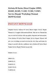 kubota 05 series diesel engine d905 d1005 d1105 v1205 v1305 v15 u2026