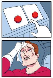 I Dont Always Meme Blank - high resolution blank daily struggle red button choice guy album
