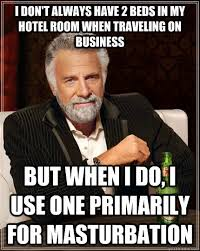 Meme Hotel - the most interesting man in the world memes quickmeme