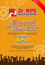 Invitation Cards For Alumni Meet Alumni Meet 2017 U2013 Mps Group Of Institutions