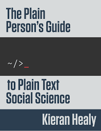 what person do you write a research paper in the plain person s guide to plain text social science