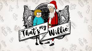 that s my willie thanksgiving bad santa 2