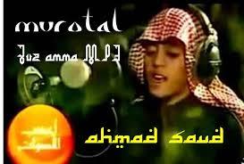 download mp3 qiroat murotal anak juz amma mp3 qori ahmad saud pondok islami menebar