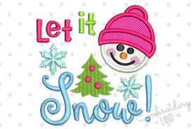 christmas applique let it snow christmas applique embroidery design by