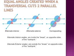 Alternate Corresponding And Interior Angles Angles Created By Transversal And Paralle