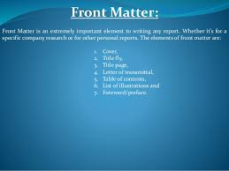 presentation on organization and content of a long formal report