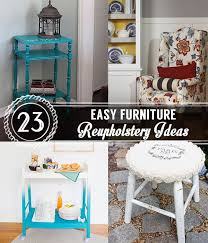 Reupholstery Cost Armchair 23 Easy Furniture Reupholstery Ideas Furniture Reupholstery