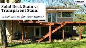 what of stain should i use on my kitchen cabinets solid deck stain vs transparent stain which is best for