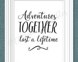 wedding quotes adventure lifetime adventures etsy