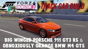 track bmw build forza horizon 3 track car build porsche 911 gt3 rs bmw m4