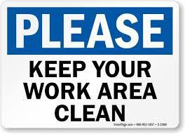 keep work area clean sign housekeeping clean signs sku s 2388