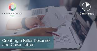 Resume And Resume Creating A Killer Resume And Cover Letter