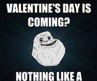 Me On Valentines Day Meme - funny valentines day memes pictures photos images and pics for