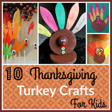 10 fun thanksgiving turkey crafts for kids livin u0027 the mommy life