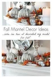 best 25 fall mantel decorations ideas on fall mantels