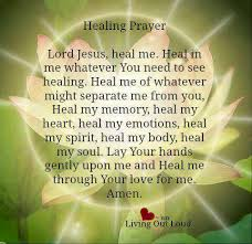 healing prayer this is a beautiful prayer to say