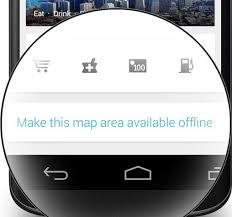 android offline maps how to maps for offline use in android