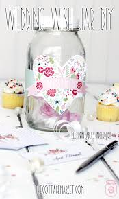 wedding wishes jar wedding wish jar diy with free printables the cottage market