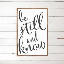 be still and know wood sign scripture home decor wood signs